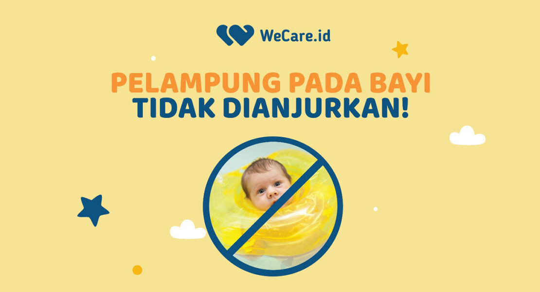 Hati-Hati, Ini Bahaya Pelampung Leher bagi Bayi | WeCare.id